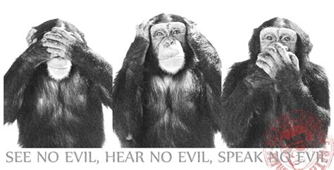 speak no evil quotes quotesgram