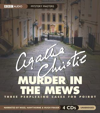 murder in the mews murder in the mews hercule poirot 18 by agatha christie reviews discussion bookclubs lists