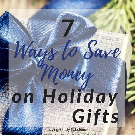 how to save money on christmas presents how to save money on gifts this year living simply fabulous