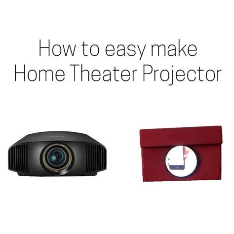 how to make home theater projector turn your smartphone