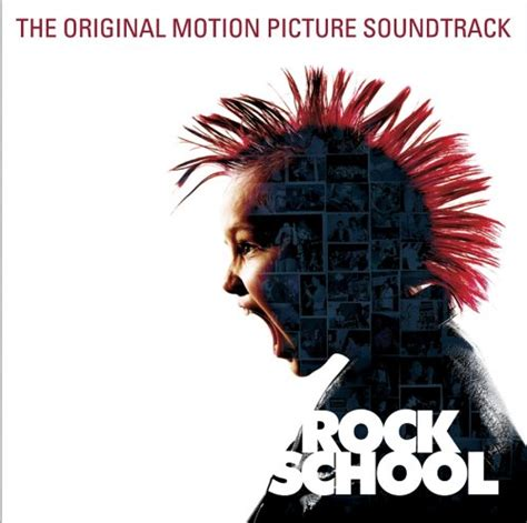 rock soundtrack rock school 2005 soundtrack from the motion picture
