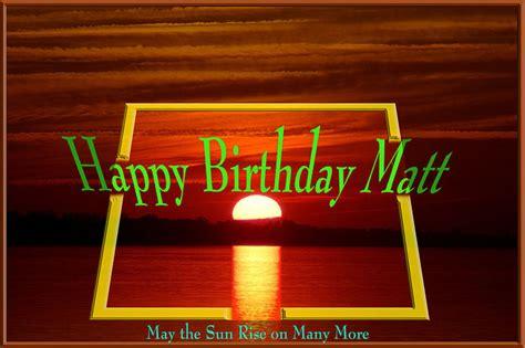 happy birthday matt the conservative kitchen table happy birthday radiomattm
