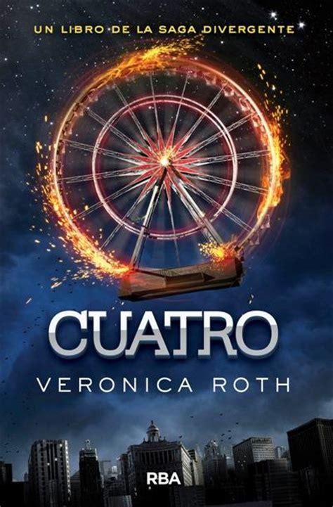 cuatro divergent trilogy 8427208065 cuatro un libro de la saga divergente veronica roth comprar libro en fnac es