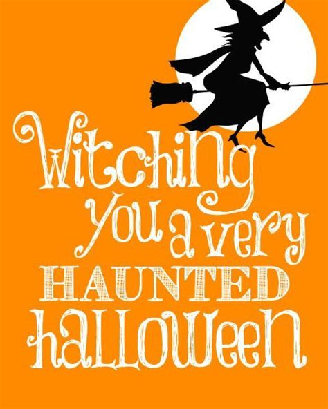 free printable halloween quotes witching you a very haunted pictures photos and images