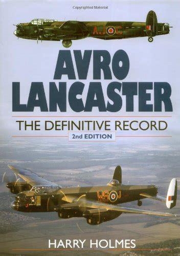 Lancaster Records Used Vg Avro Lancaster The Definitive Record By Harry