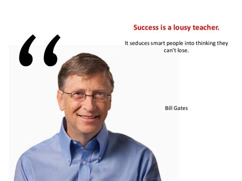 ppt on biography of bill gates success is a lousy teacher it