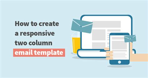 how to create a responsive two column email template