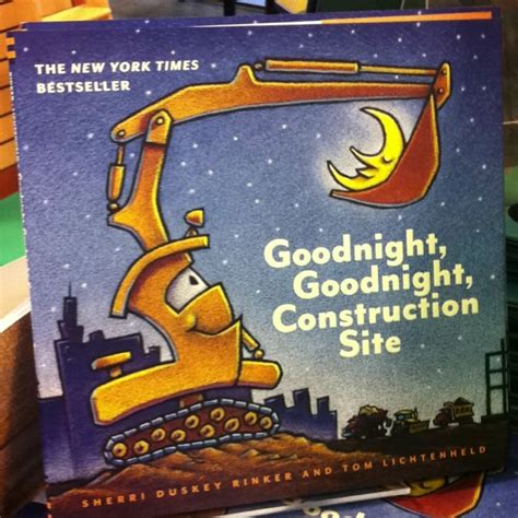 goodnight goodnight construction site construction site goodnight goodnight construction site