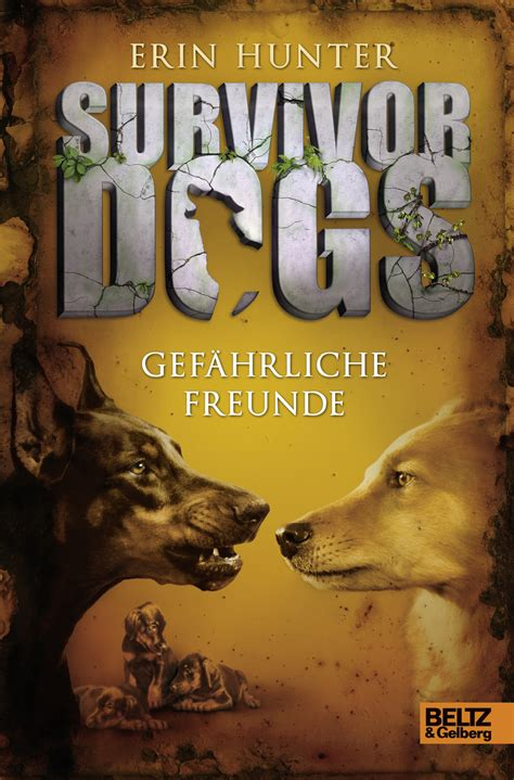 a survivor s guilt books survivor dogs gef 228 hrliche freunde band 3 erin