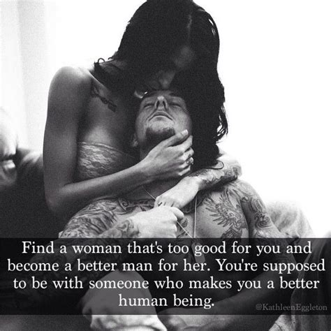 change your man how to become the woman he wants find a woman that is too good for you and become a better
