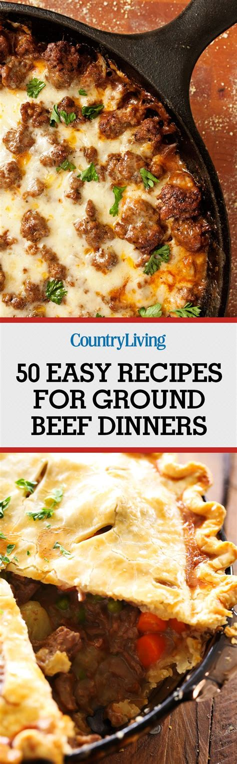 easy ground beef dinners holiday time savers recipe 50 easy recipes for ground beef dinners easy recipes recipes for ground beef and beef recipes