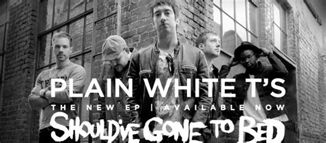 plain white t s should ve gone to bed front row live entertainment plain white t s should ve
