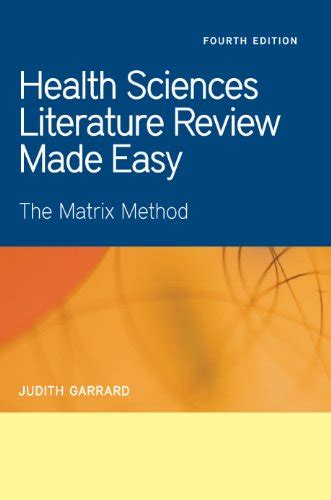 Health Sciences Literature Review Made Easy By Judith Garrard by Usa Read Books April 2014