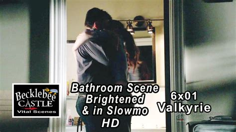 hd sex in bathroom castle 6x01 quot valkyrie quot sex y make out in bathroom brightened in slowmotion castle