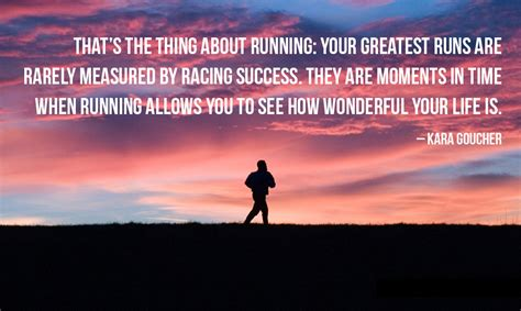 Running Quotes Running Allows You To See How Wonderful Your Is