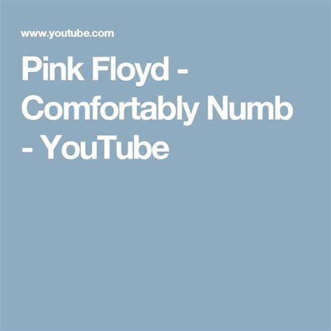 meaning of comfortably numb 17 best ideas about numb on pinterest numb quotes
