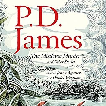 the mistletoe murder and the mistletoe murder and other stories audio download amazon co uk p d james jenny