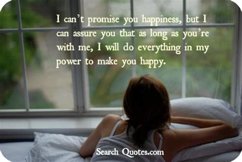 7 Best Promises For Happiness by Promise To Make You Happy Quotes Quotations Sayings 2018