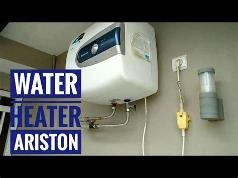 Upah Pasang Water Heater water heater ariston pengalaman 2 tahun penggunaan