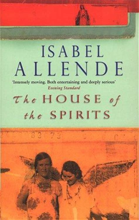 the house of spirits the house of the spirits by isabel allende