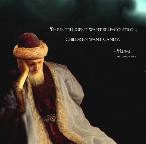 Rumi Memes - quot the intelligent want self control quot rumi 1000 x 988