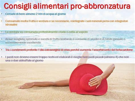 abbronzatura perfetta con le lade sole abbronzatura e consigli alimentari pro abbronzatura