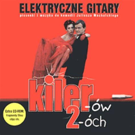 Plakat Filmu Kiler by Elektryczne Gitary Elektryczne Gitary Kiler 243 W 2 Och Musik
