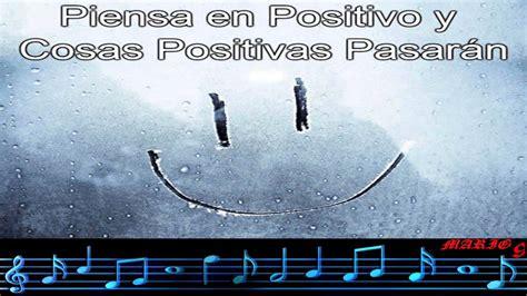 imagenes estar alegre musica alegre y positiva para estar feliz y de buen animo