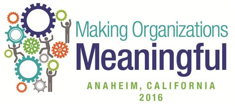 meaningful themes for events aom 2016 theme making organizations meaningful