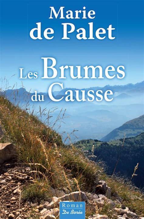 ebook les brumes du causse marie de palet de bor 233 e - B06xyp32qq Les Brumes Du Causse Roman