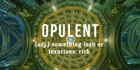 Another Word For Opulent What Does The Word Opulent 28 Images Opulent Magazine