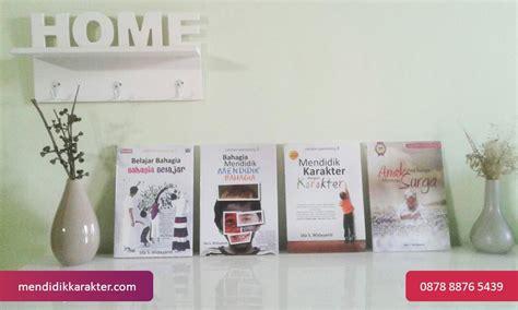 Buku Parenting Untuk Ibu Pendidikan Karakter Nabawiyah buku pendidikan karakter paket parenting isi 4 buku buku