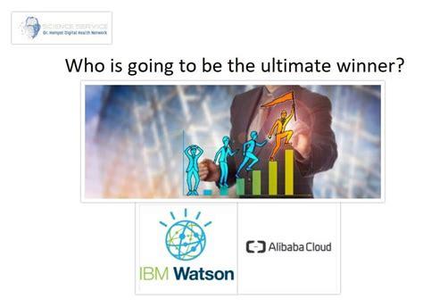alibaba health alibaba vs ibm competing for the digital health cloud