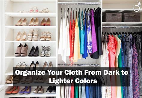 How To Organize Your Closet By Color by Changing Fashion Tricks And Hacks For Looksgud In