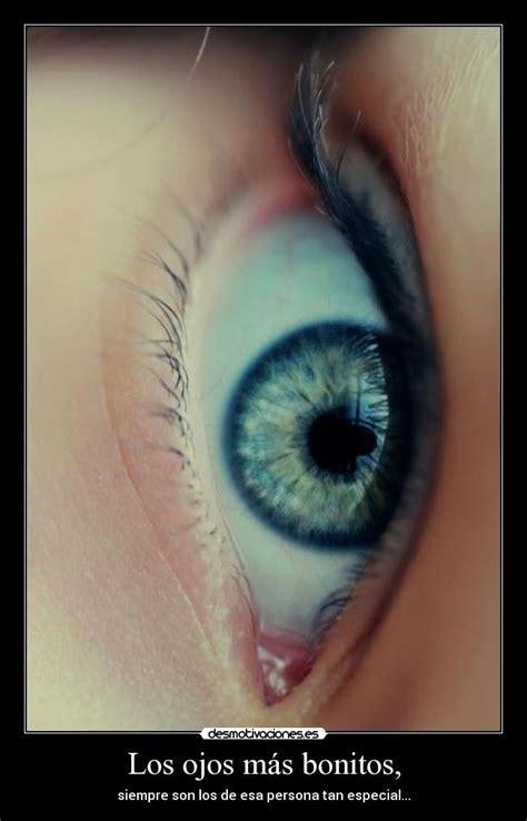 imagenes para ojos bonitos los ojos m 225 s bonitos desmotivaciones