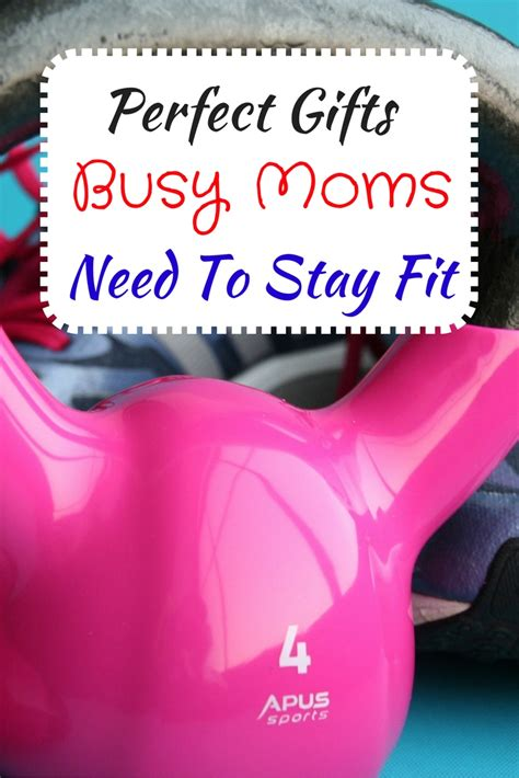 great gifts for mom gift ideas busy moms need to stay fit to be the best