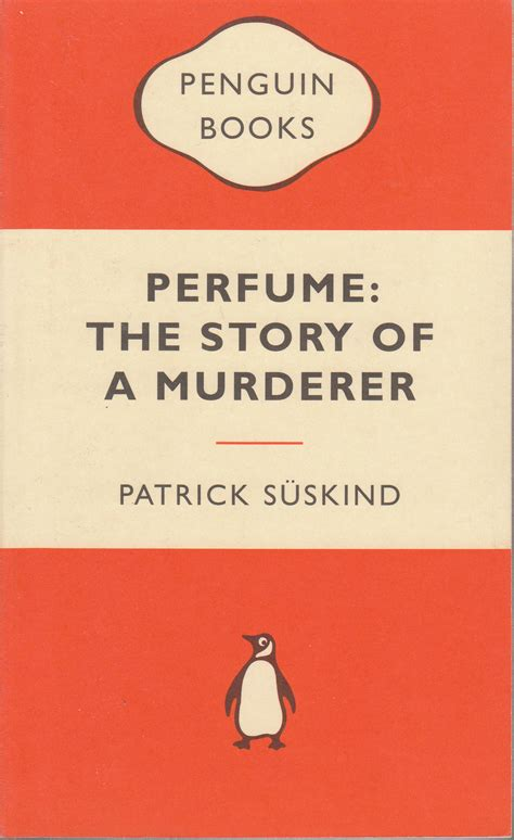 themes perfume the story of a murderer perfume the story of a murderer the written word