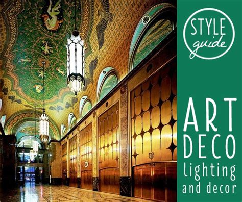 art deco decorations style guide art deco lighting and decor advice and tips