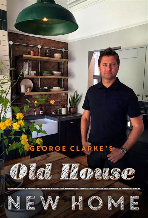 this old house episodes list george clarke s old house new home tvmaze