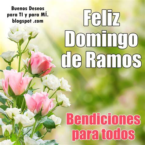 imagenes de whatsapp de feliz domingo de tazmania buenos deseos para ti y para m 205 feliz domingo de ramos