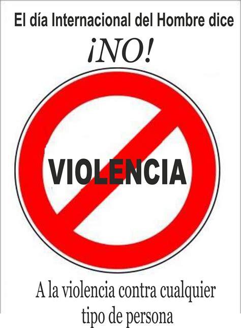 imagenes que digan no ala violencia de genero dia internacional del hombre digan no a la violencia