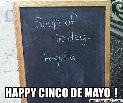 Cinco De Mayo Meme - happy cinco de mayo