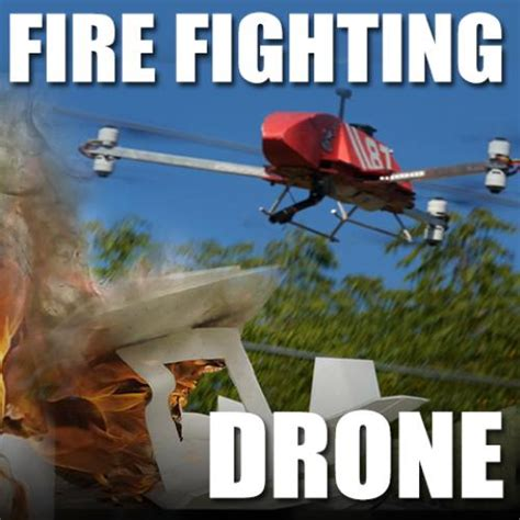 fire fighting drone fire fighting drone overview flite test