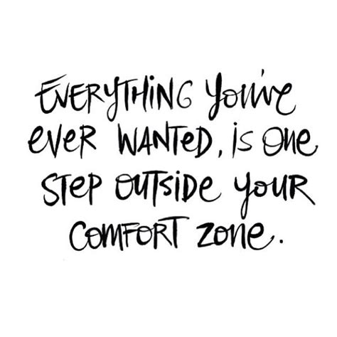 Quotes About Stepping Out Of Your Comfort Zone by Best 20 Comfort Zone Ideas On Change Quotes