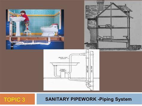 Sanitary Plumbing System by Topik 3 Sanitary Pipework