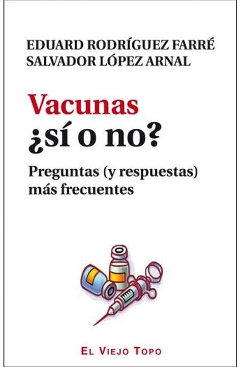 preguntas con no vacunas 191 s 237 o no