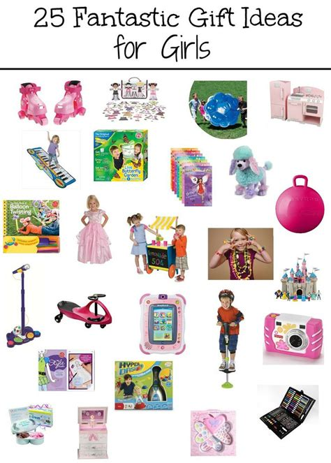 top 25 gifts xmas 8 girl 25 fantastic gift ideas for educational toys outdoor toys and more giftideas