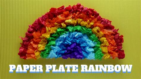 How To Make Rainbow With Paper - how to make a paper plate rainbow paper plate craft