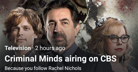 rachel nichols criminal minds episodes twitter suggested cbs criminal minds to many who follow