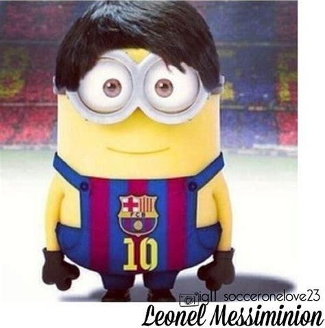 imagenes de minions barcelona 17 best images about soccer minions on pinterest messi